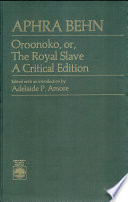 Read Online Oroonoko, Or, The Royal Slave For Free