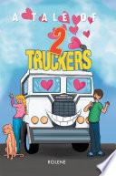 Truckers North Truckers South [Pdf/ePub] eBook