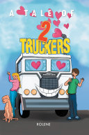 Pdf A Tale of Two Truckers