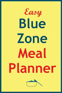 Easy Blue Zone Meal Planner Book