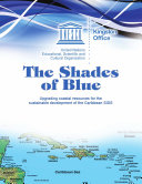 The Shades of blue  upgrading coastal resources for the sustainable development of the Caribbean SIDS