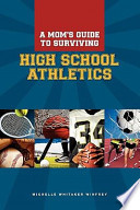 A Mom's Guide to Surviving High School Athletics