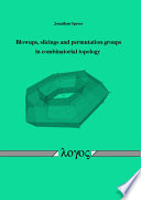 Blowups, Slicings and Permutation Groups in Combinatorial Topology