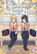 Bloom Into You Light Novel Regarding Saeki Sayaka Vol 2