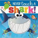 Never Touch a Shark  Book