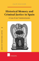 Historical Memory and Criminal Justice in Spain