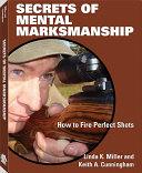 Secrets of Mental Marksmanship