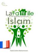 Pdf La famille et les qualités morales en Islam Telecharger