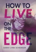 How to Live on the Edge Pdf/ePub eBook