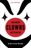 When Clowns Attack