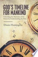 God   s Timeline for Mankind Book