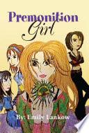Premonition Girl Book