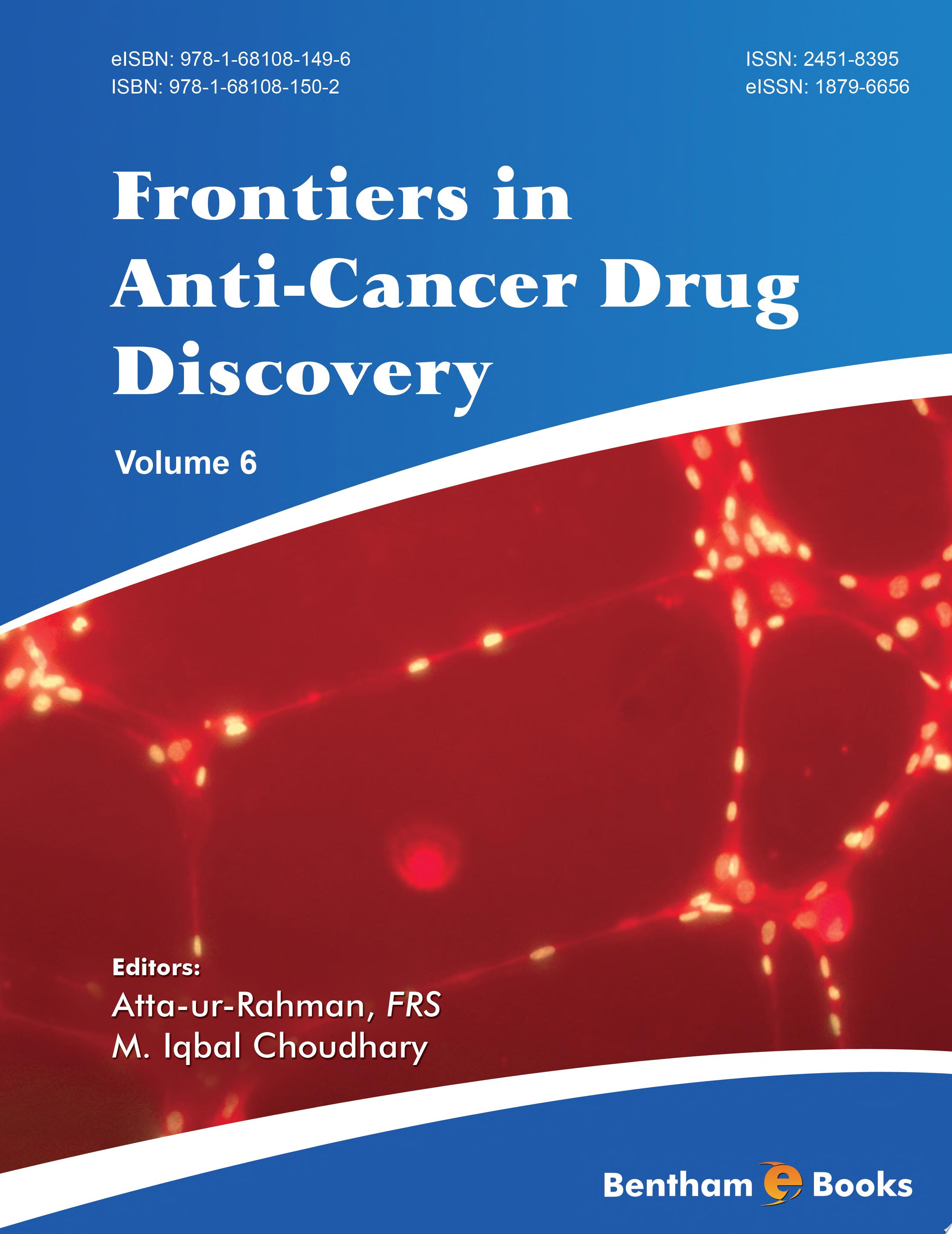 Frontiers in Anti Cancer Drug Discovery
