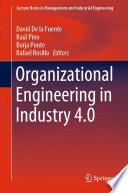 Organizational Engineering in Industry 4 0 Book