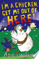 I m a Chicken  Get Me Out Of Here
