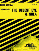 CliffsNotes on Morrison's The Bluest Eye & Sula