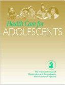 Health Care for Adolescents Book