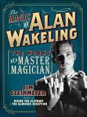 The Magic of Alan Wakeling
