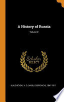 A History of Russia; Volume 2