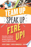 Team Up  Speak Up  Fire Up
