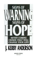 Signs of Warning  Signs of Hope