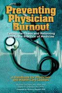 Preventing Physician Burnout