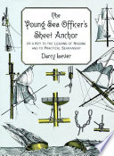 The Young Sea Officer s Sheet Anchor Book