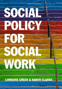 Social Policy for Social Work Book