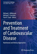 Prevention and Treatment of Cardiovascular Disease