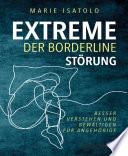 Extreme der Borderlinestörung