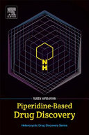 Piperidine Based Drug Discovery Book