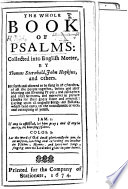 The Whole Book Of Psalms Collected Into English Meeter By Thomas Sternhold John Hopkins Etc
