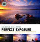 Michael Freeman's Perfect Exposure