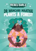 Dr. Wangari Maathai Plants a Forest Pdf/ePub eBook