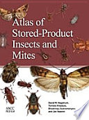 Atlas of Stored Product Insects and Mites Book