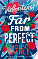 Far From Perfect  The Valentines  Book 2