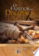 O fazedor de discípulos