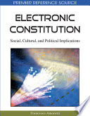 Electronic Constitution Social Cultural And Political Implications