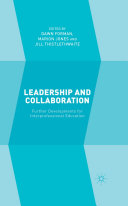 Leadership and Collaboration: Further Developments for ...