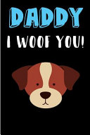 Daddy I Woof You