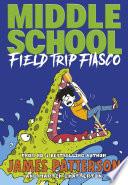Middle School  Field Trip Fiasco