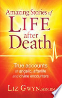 Amazing Stories of Life After Death Book