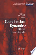 Coordination Dynamics  Issues and Trends