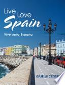 Live Love Spain