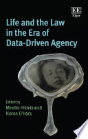 Life and the Law in the Era of Data Driven Agency