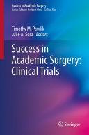 Success in Academic Surgery  Clinical Trials