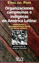 Organizaciones campesinas e indígenas en América Latina ebook