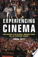 Experiencing Cinema