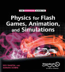 Physics for Flash Games  Animation  and Simulations