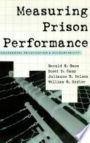 Measuring Prison Performance